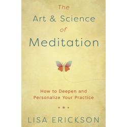 The Art & Science of Meditation